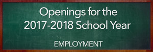 Employment Opportunities for the 2017 - 2018 School Year