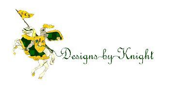 Designs by Knight is now accepting orders!