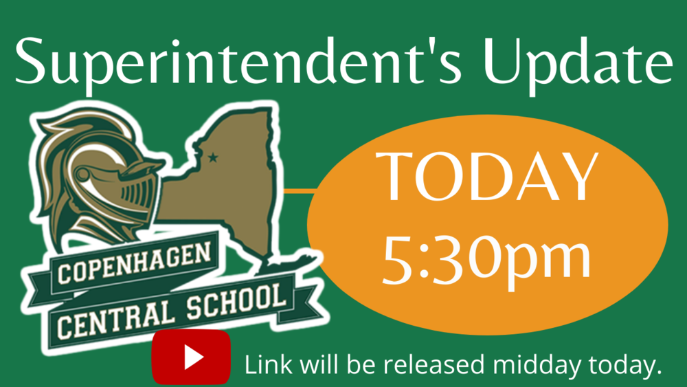 Superintendent's update TODAY