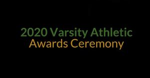 2020 Varsity Athletic Awards Ceremony